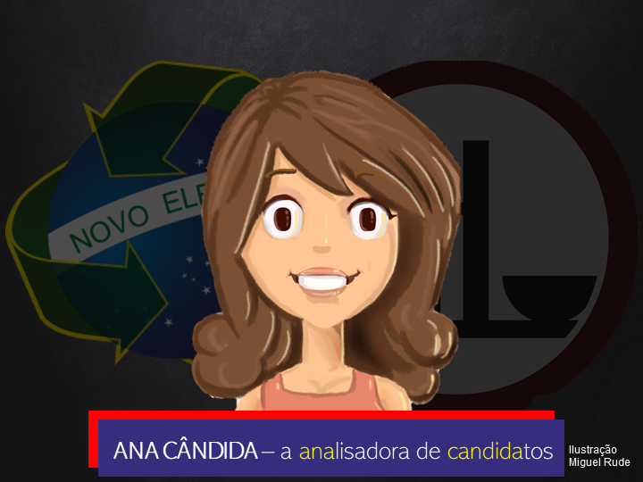 Ana Candida, a analisadora de candidatos
